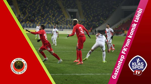 Gaziantep FK'nın komik talebi