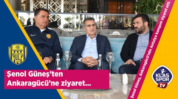 Şenol Güneş'ten Ankaragücü'ne ziyaret