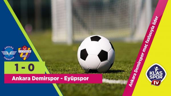 Ankara Demirspor maç fazlasıyla lider