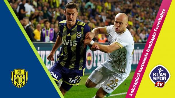 Ankaragücü karşısında bambaşka Fenerbahçe
