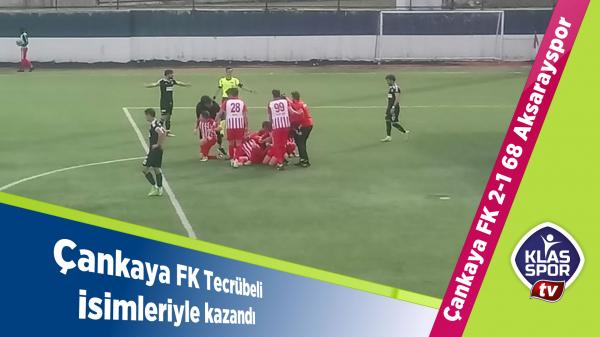 Çankaya FK, tecrübeli isimleriyle kazandı