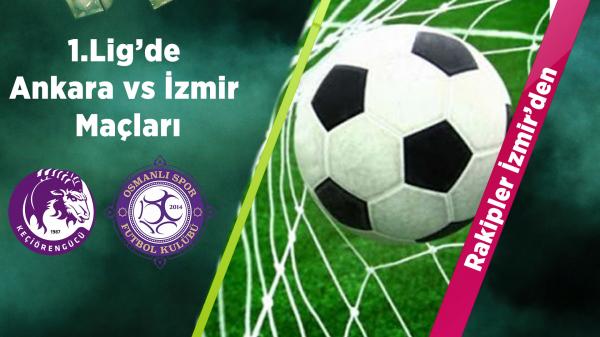 Rakipler İzmir'den