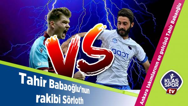 Tahir Babaoğlu'nun rakibi Sörloth