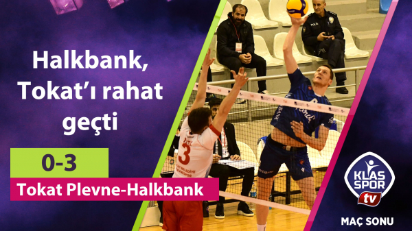 Halkbank, Tokat'ı rahat geçti