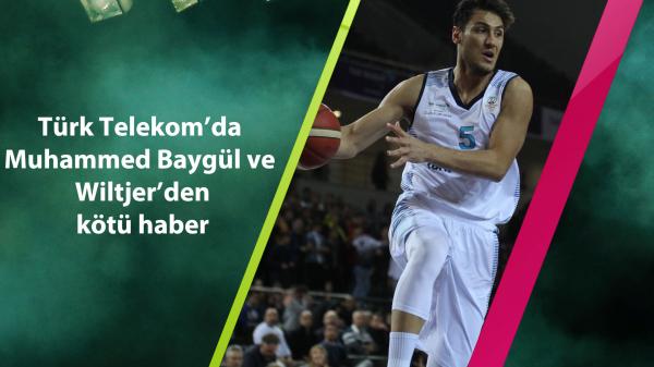 Türk Telekom'da Muhammed Baygül ve Wiltjer'den kötü haber