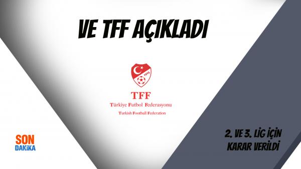 Ve TFF Açıkladı