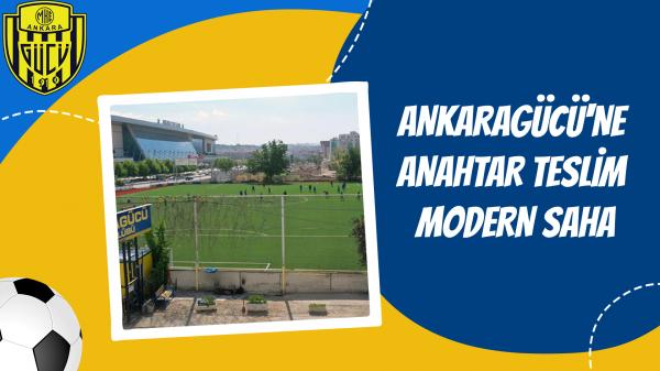 Ankaragücü'ne anahtar teslim modern saha