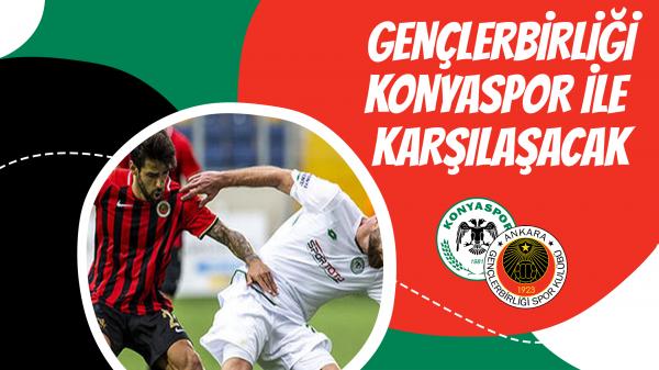 Gençlerbirliği, Konyaspor ile karşılaşacak