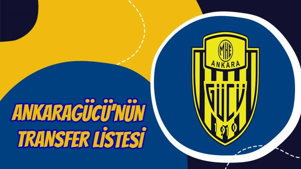 Ankaragücü'nün transfer listesi