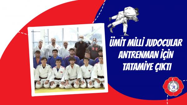 Ümit Milli Judocular antrenman için tatamiye çıktı