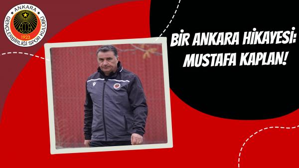 Bir Ankara hikayesi: Mustafa Kaplan!