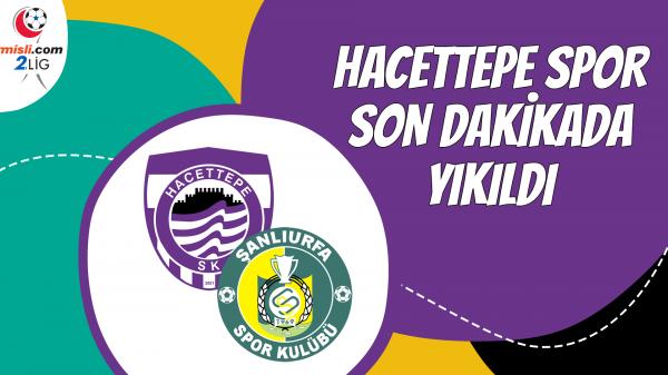Hacettepe Spor son dakikada yıkıldı