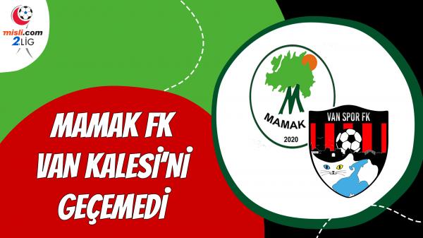Mamak FK Van Kalesini geçemedi