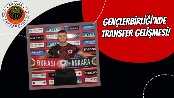 Gençlerbirliği'nde transfer gelişmesi!