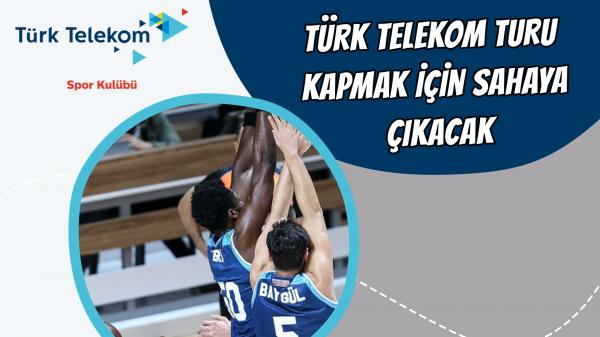 Türk Telekom turu kapmak için sahaya çıkacak