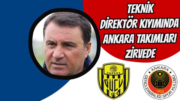 Teknik direktör kıyımında Ankara takımları zirvede
