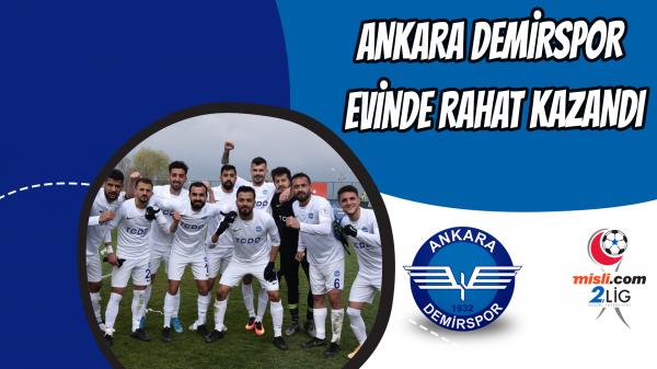 Ankara Demirspor evinde rahat kazandı