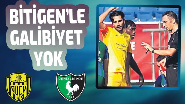 Bitigen'le Süper Lig'de galibiyet yok