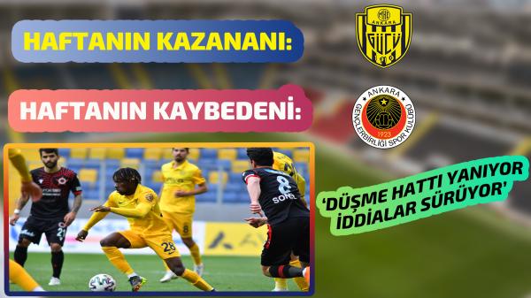 Haftanın kazananı Ankaragücü, kaybedeni Gençlerbirliği!