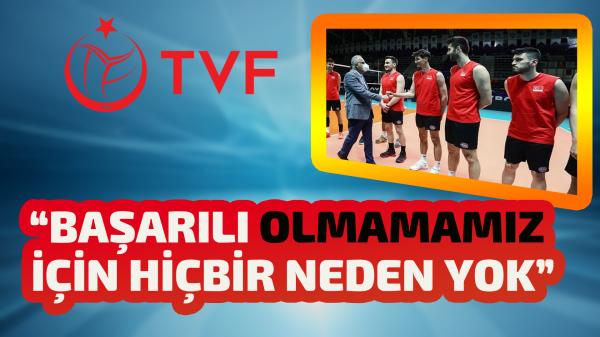 TVF Başkanı Üstündağ Millilerimizi ziyarette bulundu