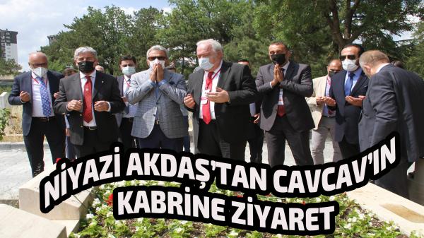 Niyazi Akdaş ve yönetimi, Cavcav'ın kabrini ziyaret etti