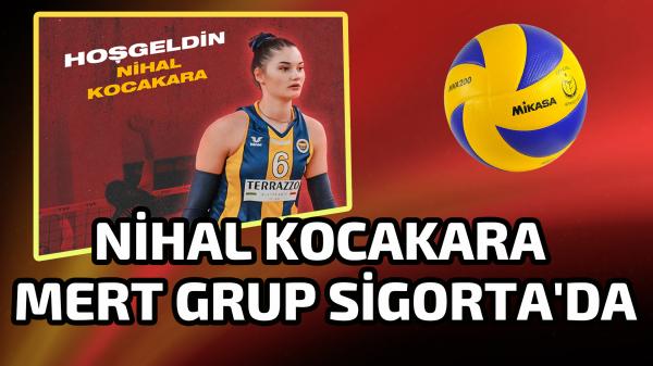 Nihal Kocakara, Mert Grup Sigorta'da