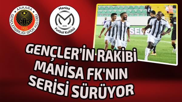 Gençler'in rakibi Manisa FK'nın serisi sürüyor