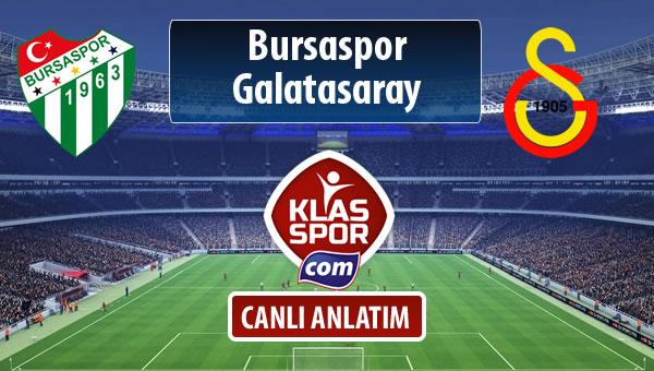 İşte Bursaspor - Galatasaray maçında ilk 11'ler