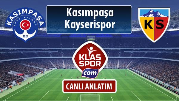 Kasımpaşa - Kayserispor sahaya hangi kadro ile çıkıyor?