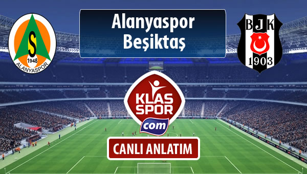 Alanyaspor - Beşiktaş maç kadroları belli oldu...