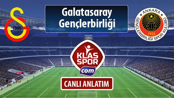 Galatasaray - Gençlerbirliği maç kadroları belli oldu...