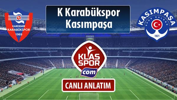 K Karabükspor - Kasımpaşa sahaya hangi kadro ile çıkıyor?