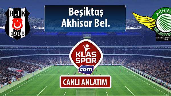 Beşiktaş - Akhisar Bel. sahaya hangi kadro ile çıkıyor?