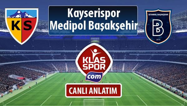 İşte Kayserispor - M.Başakşehir maçında ilk 11'ler