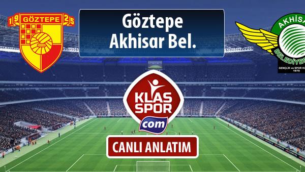 Göztepe - Akhisar Bel. sahaya hangi kadro ile çıkıyor?