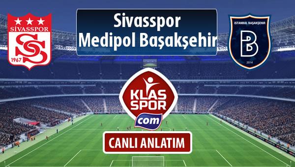 Demir Grup Sivasspor - M.Başakşehir sahaya hangi kadro ile çıkıyor?