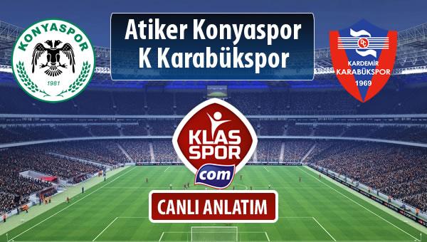 Atiker Konyaspor - K Karabükspor maç kadroları belli oldu...