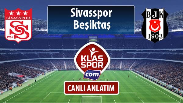 İşte Demir Grup Sivasspor - Beşiktaş maçında ilk 11'ler