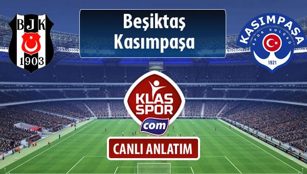 İşte Beşiktaş - Kasımpaşa maçında ilk 11'ler