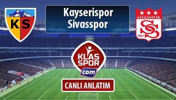 Kayserispor - Demir Grup Sivasspor sahaya hangi kadro ile çıkıyor?
