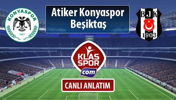 İşte Atiker Konyaspor - Beşiktaş maçında ilk 11'ler