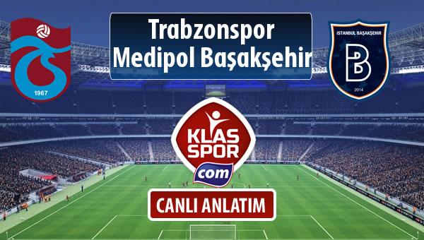 Trabzonspor - M.Başakşehir sahaya hangi kadro ile çıkıyor?
