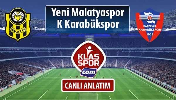 Evkur Y.Malatyaspor - K Karabükspor sahaya hangi kadro ile çıkıyor?