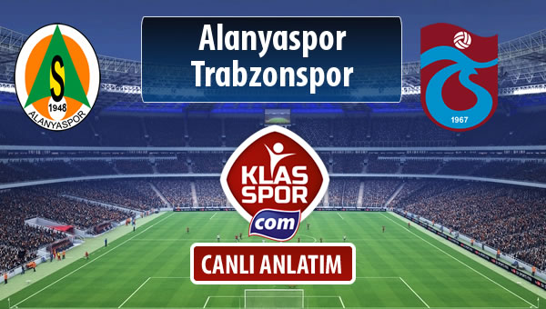 Alanyaspor - Trabzonspor sahaya hangi kadro ile çıkıyor?