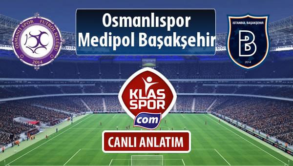 İşte Osmanlıspor - M.Başakşehir maçında ilk 11'ler