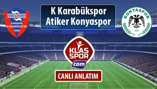 K Karabükspor - Atiker Konyaspor maç kadroları belli oldu...