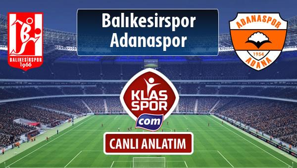 İşte Balıkesirspor Baltok - Adanaspor maçında ilk 11'ler