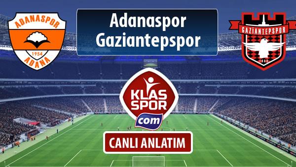 Adanaspor - Gaziantepspor sahaya hangi kadro ile çıkıyor?
