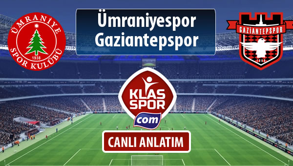 Ümraniyespor - Gaziantepspor maç kadroları belli oldu...