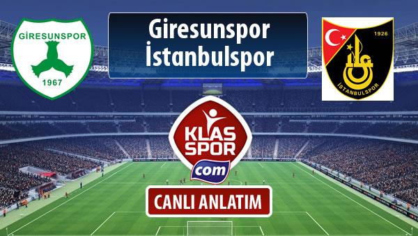 Giresunspor - İstanbulspor sahaya hangi kadro ile çıkıyor?